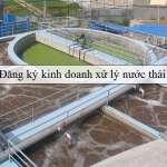 Đăng ký kinh doanh xử lý nước thải
