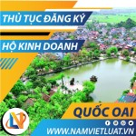 Thủ tục đăng ký hộ kinh doanh cá thể tại huyện Quốc Oai Hà Nội