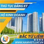 Thủ tục đăng ký hộ kinh doanh cá thể tại quận Bắc Từ Liêm Hà Nội