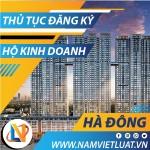 Đăng ký hộ kinh doanh cá thể tại quận Hà Đông Hà Nội